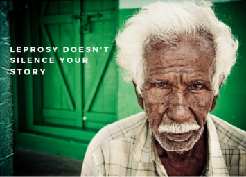 Leprosy Doesn't Silence Your Story